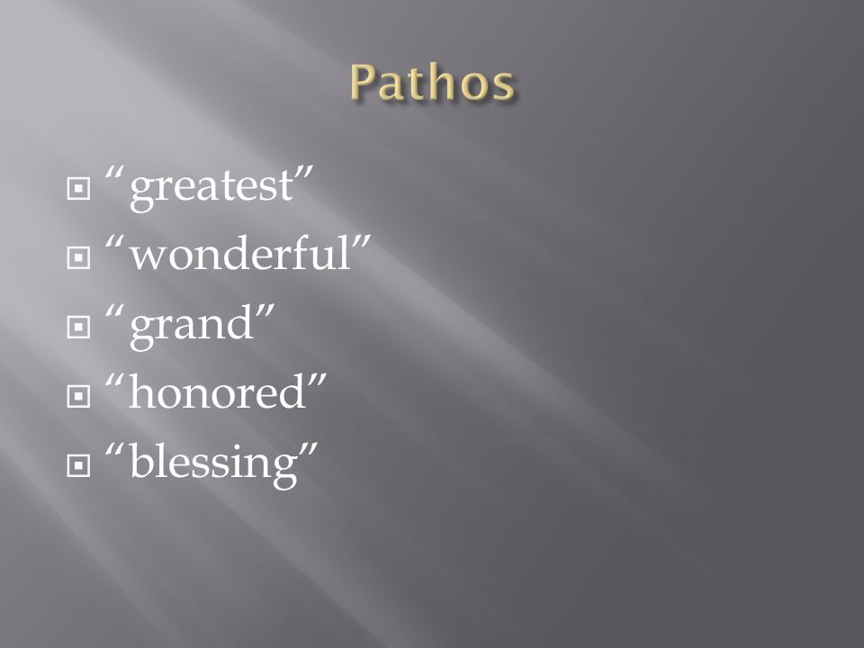  greatest  wonderful  grand  honored  blessing