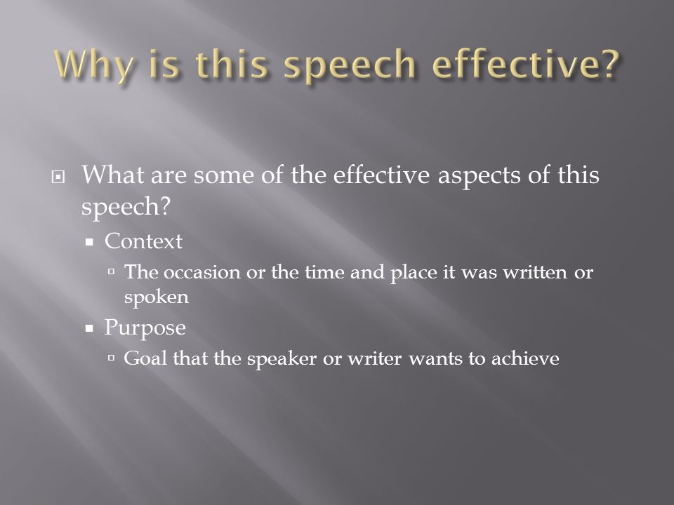 WWhat are some of the effective aspects of this speech.