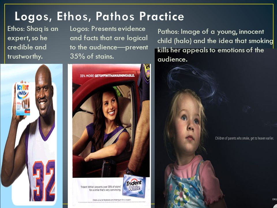 Ethos: Shaq is an expert, so he credible and trustworthy.