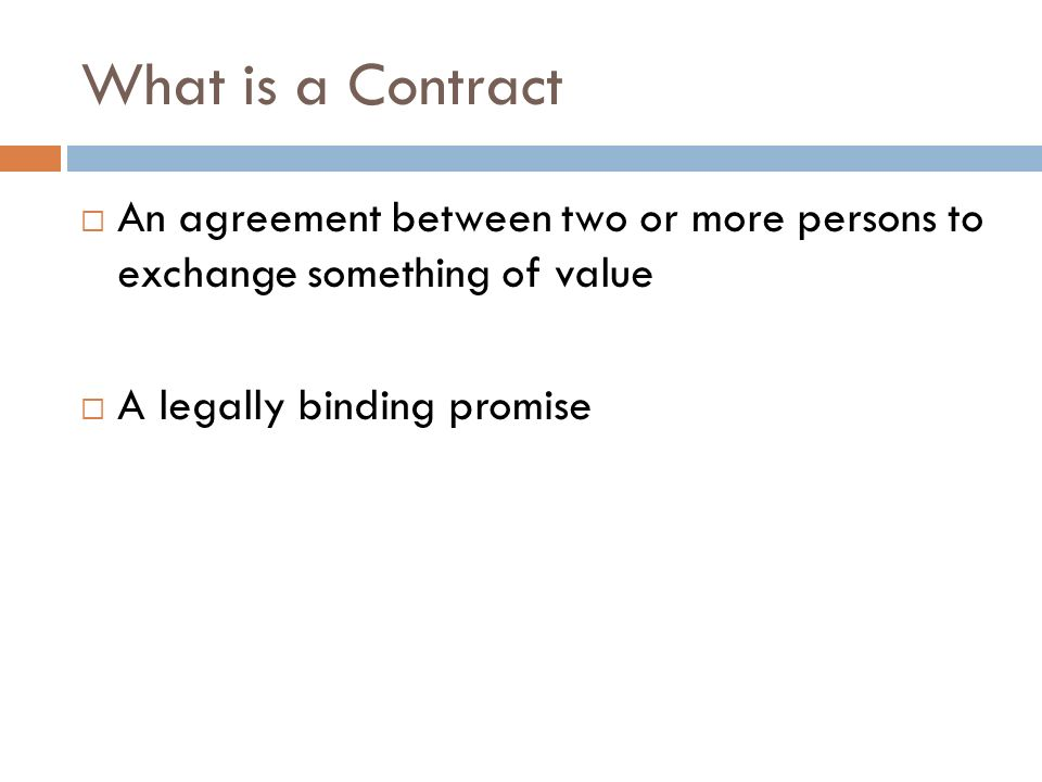 Contracts Negotiation And Drafting What Is A Contract An