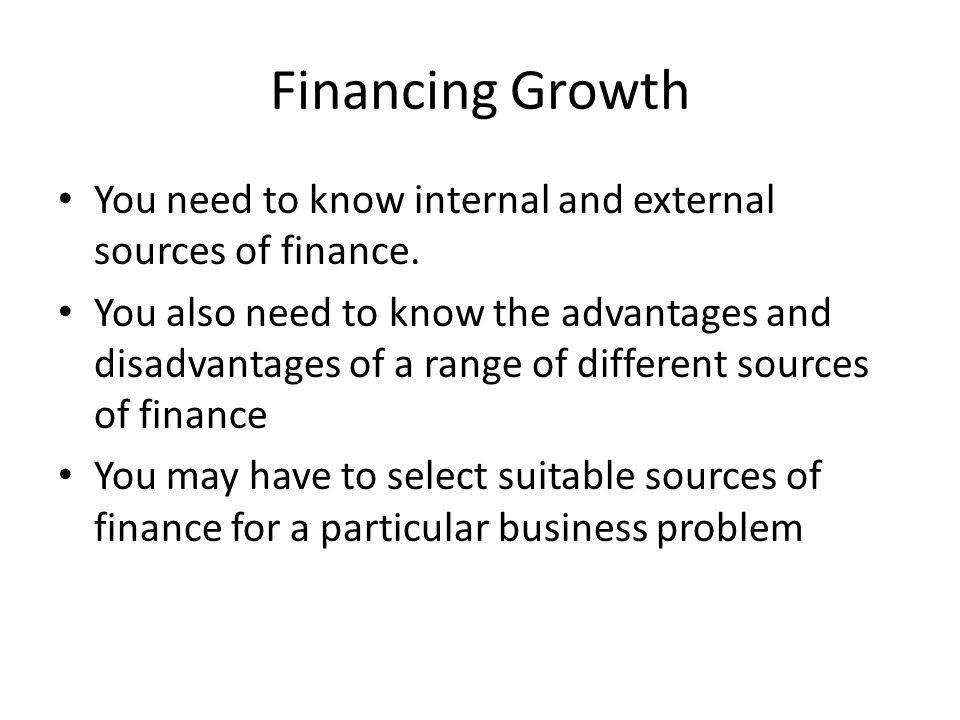 internal sources of finance advantages and disadvantages