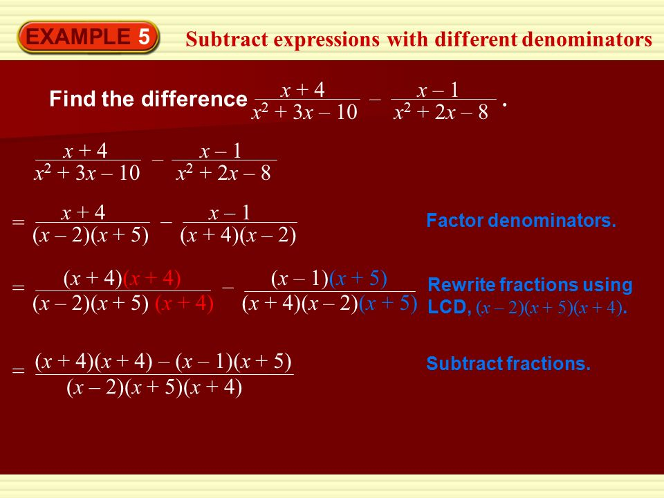 EXAMPLE 5 Subtract expressions with different denominators Find the difference.