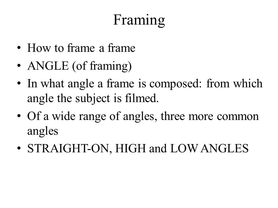 Introduction to Film Studies Mise-en-scène. Framing How to frame a ...