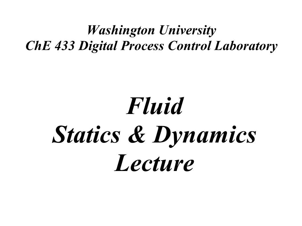 Washington University ChE 433 Digital Process Control Laboratory