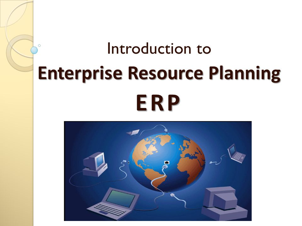 Erp, crm, scm source: o'brien, james. Introduction to information.