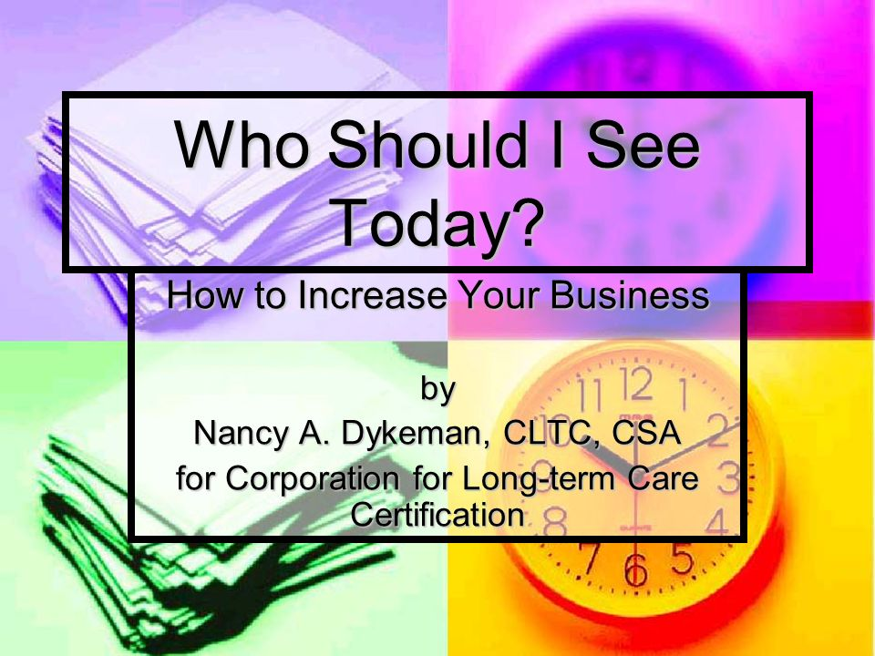 Who Should I See Today How To Increase Your Business By Nancy A