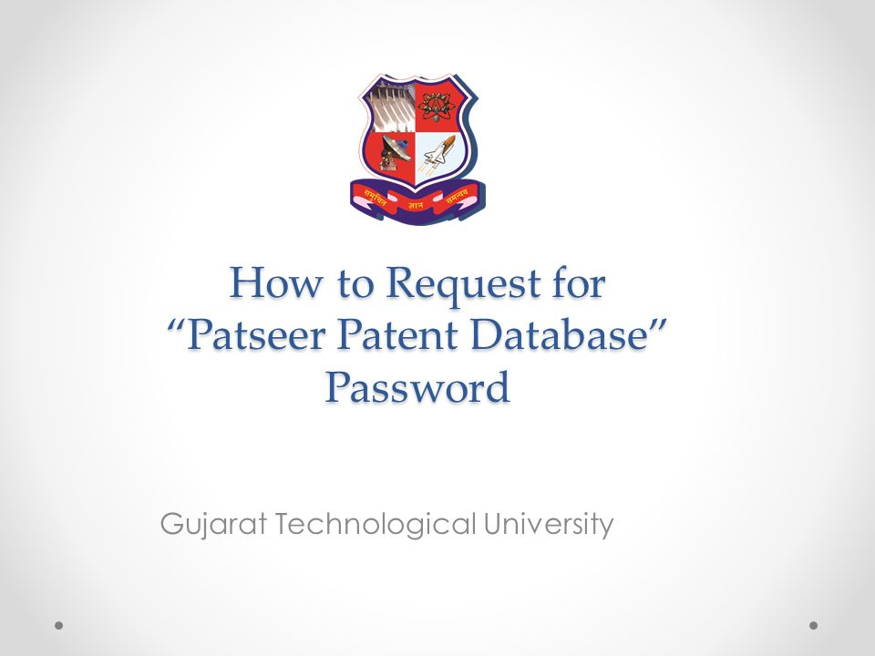 How to Request for Patseer Patent Database Password Gujarat Technological University