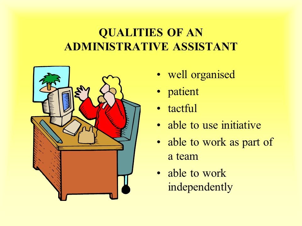 2 intermediate 1 admin lo1 outline methods of identifying qualities and skills required of an administrative assistant at a junior level