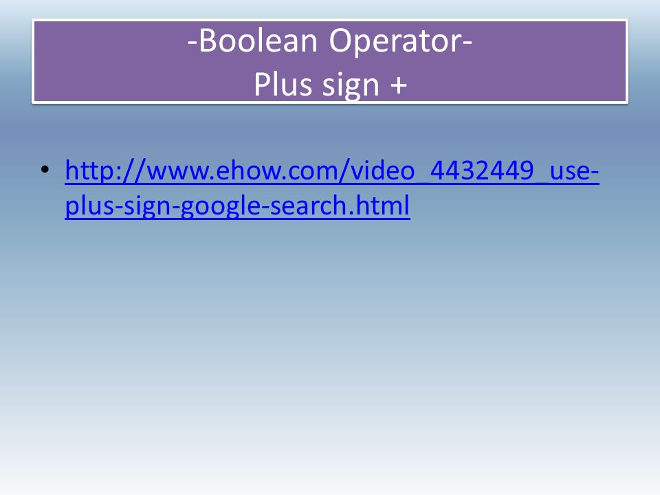 Using Boolean Operators And Other Internet Search Tools And Or Not