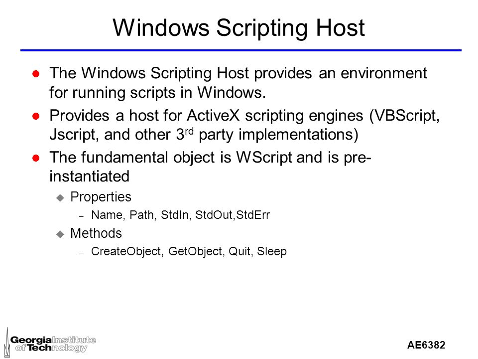 AE6382 Scripting in Windows AE Documentation l The most