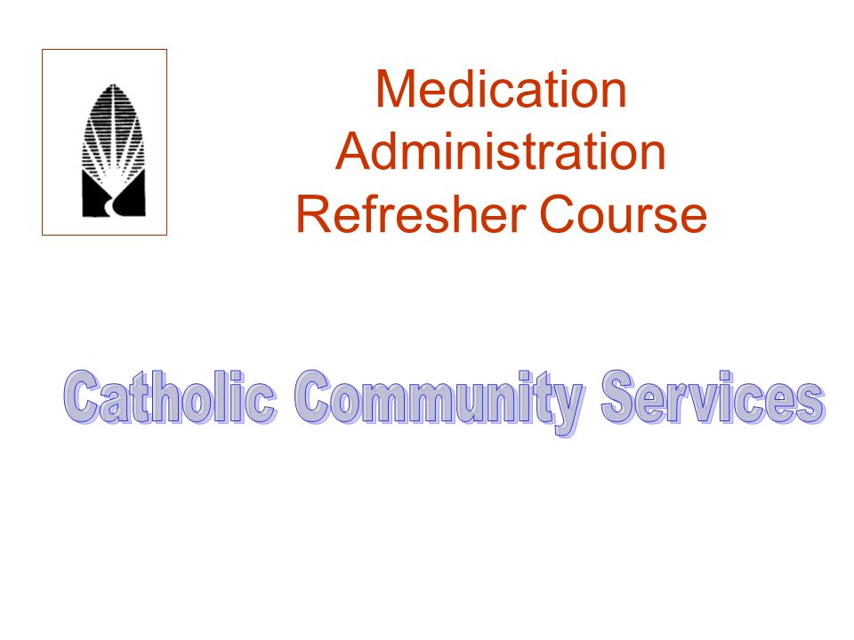 medication administration Medication administration module training program skill standard e testing materials n-02-01-11 e 4 18 you have been assigned to a new home but have not received medication training for the.