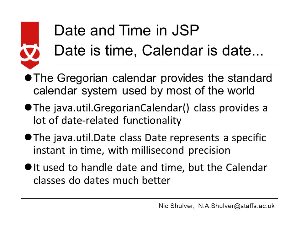 Nic Shulver, Date and Time in JSP Surely it must be easy
