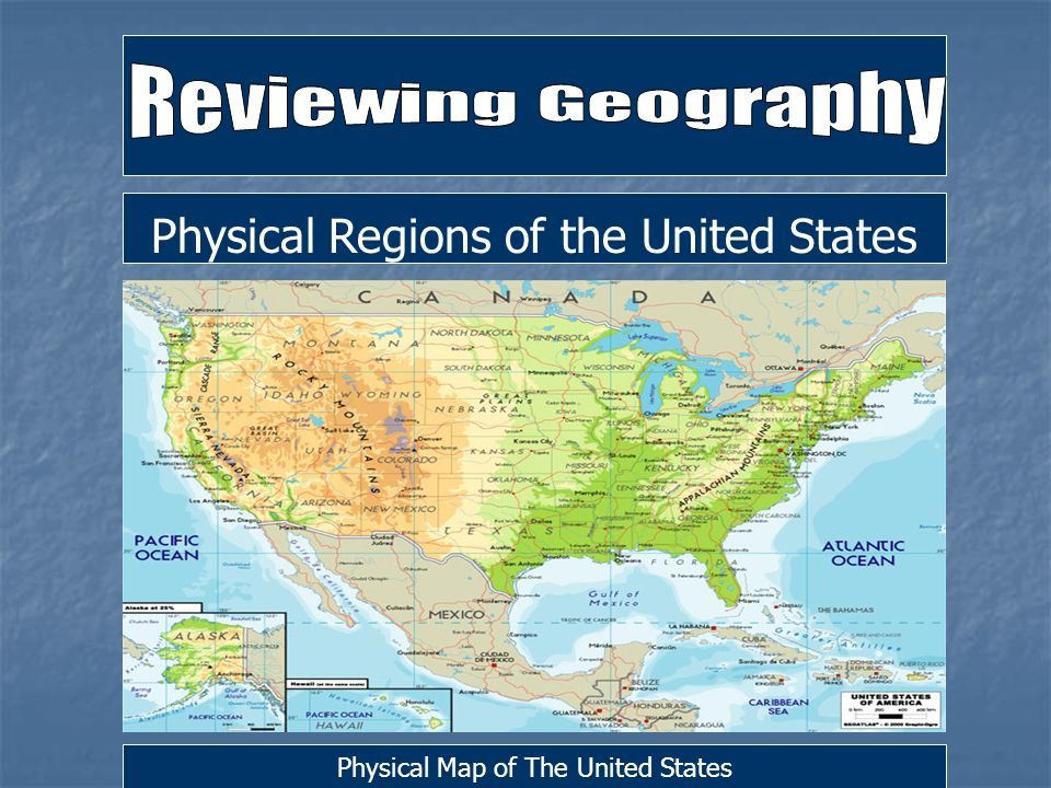 Physical Regions of the United States Physical Map of The United ...