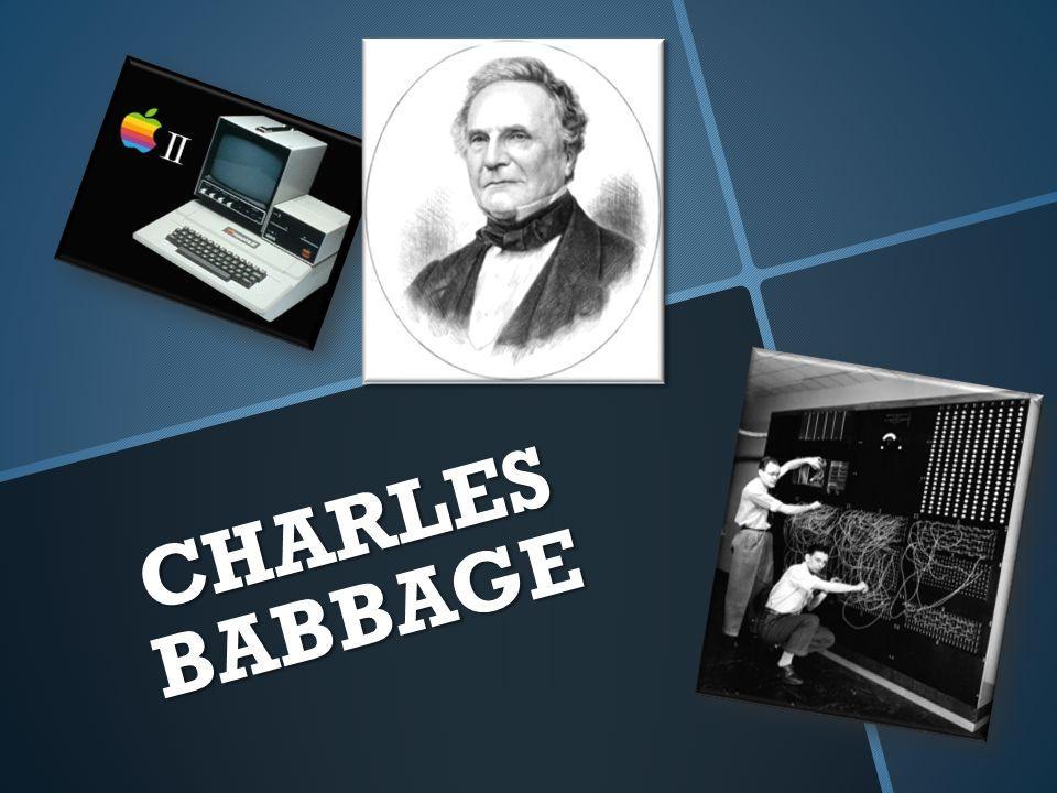 how old was charles babbage when he invented the computer