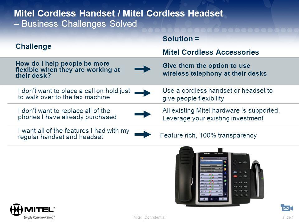 Slide 1Mitel | Confidential Mitel Cordless Handset / Mitel