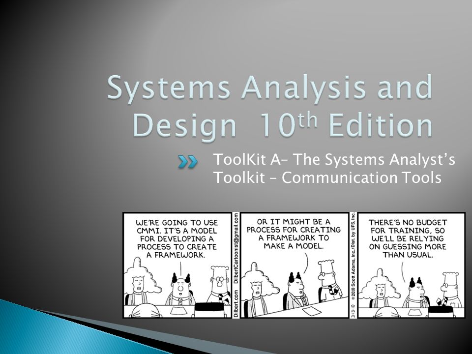 Toolkit A The Systems Analyst S Toolkit Communication Tools Ppt Download