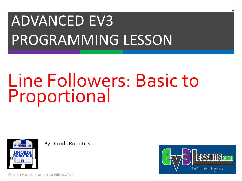 By Droids Robotics Line Followers: Basic to Proportional