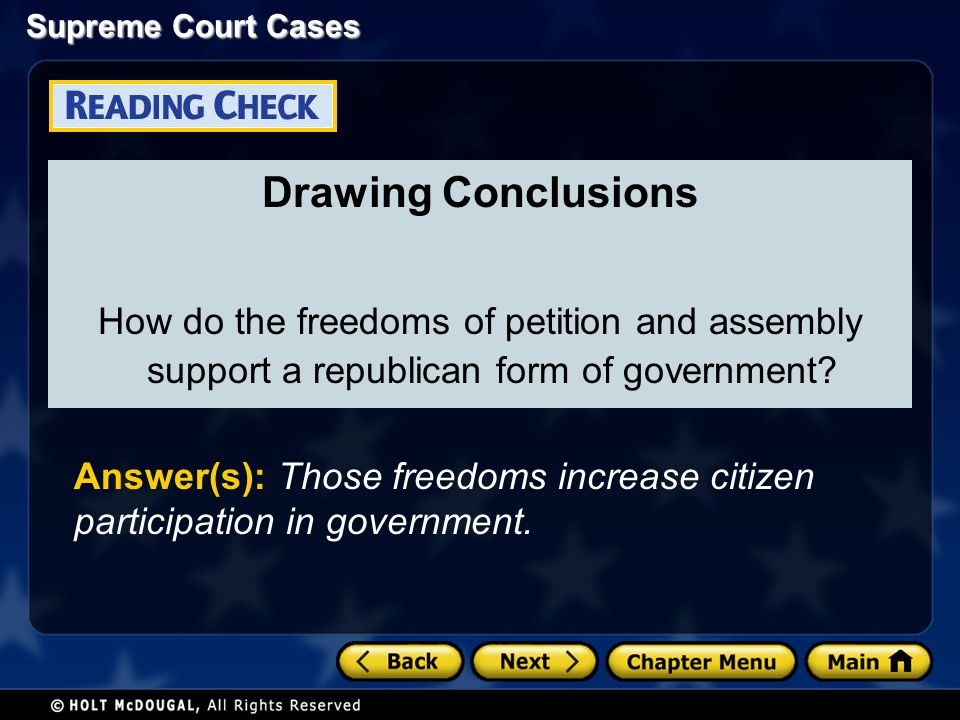Drawing Conclusions How do the freedoms of petition and assembly support a republican form of government.