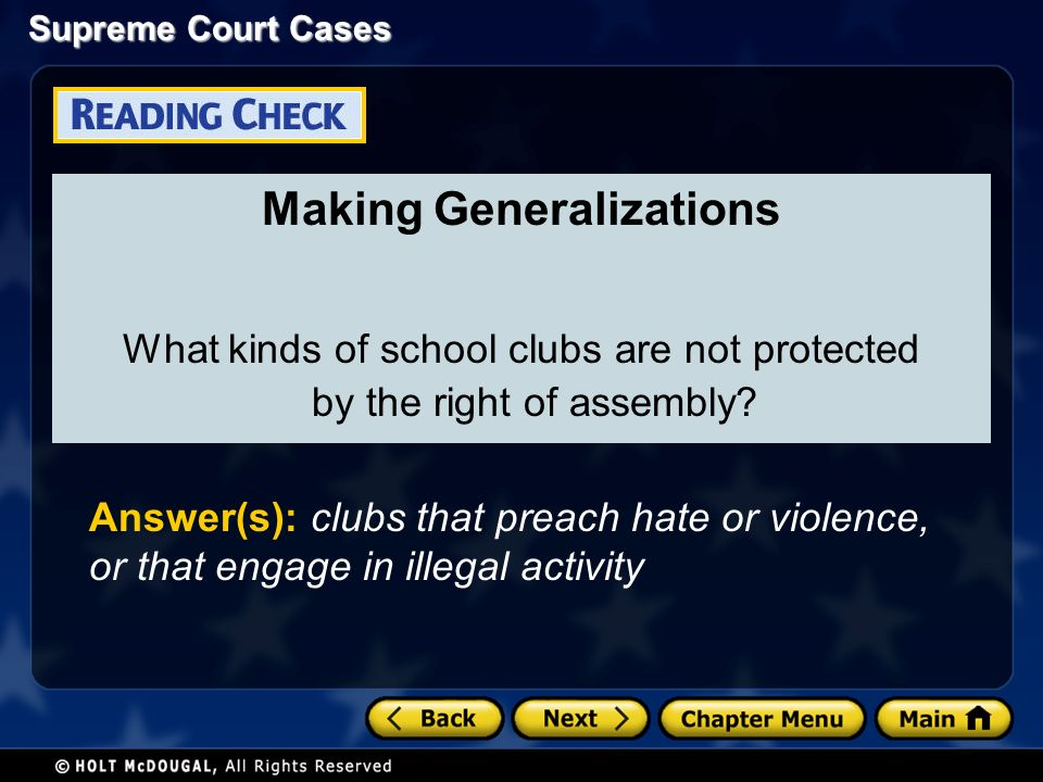Supreme Court Cases Making Generalizations What kinds of school clubs are not protected by the right of assembly.