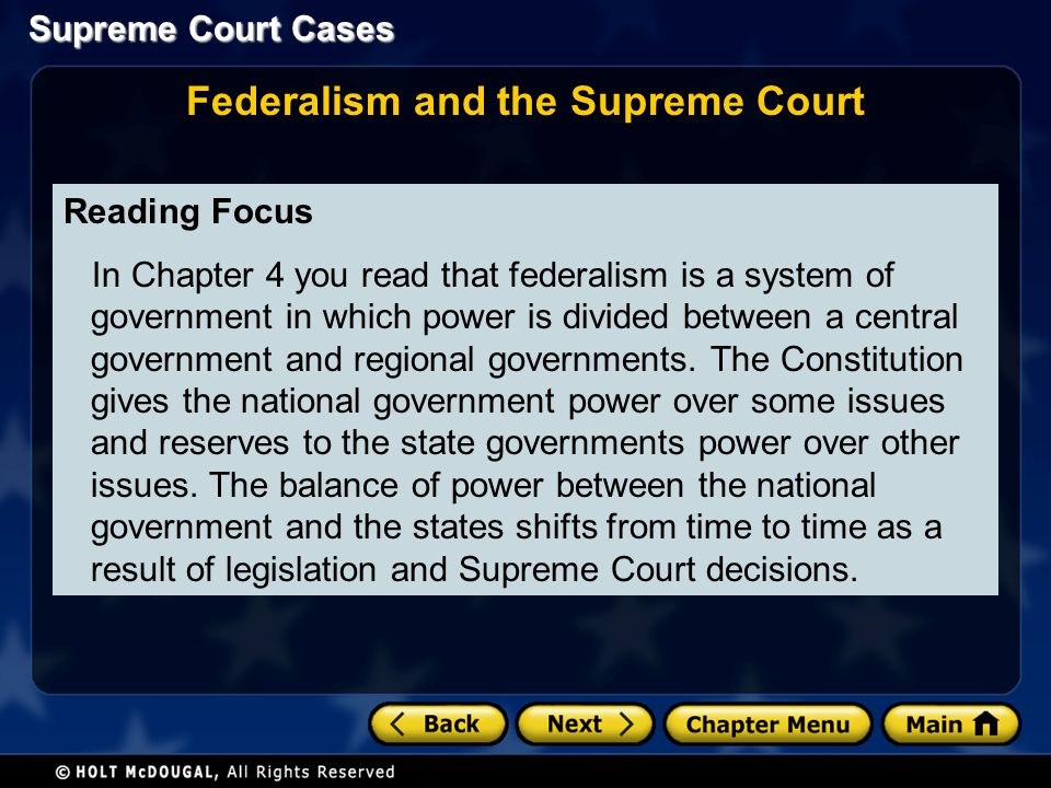Reading Focus In Chapter 4 you read that federalism is a system of government in which power is divided between a central government and regional governments.