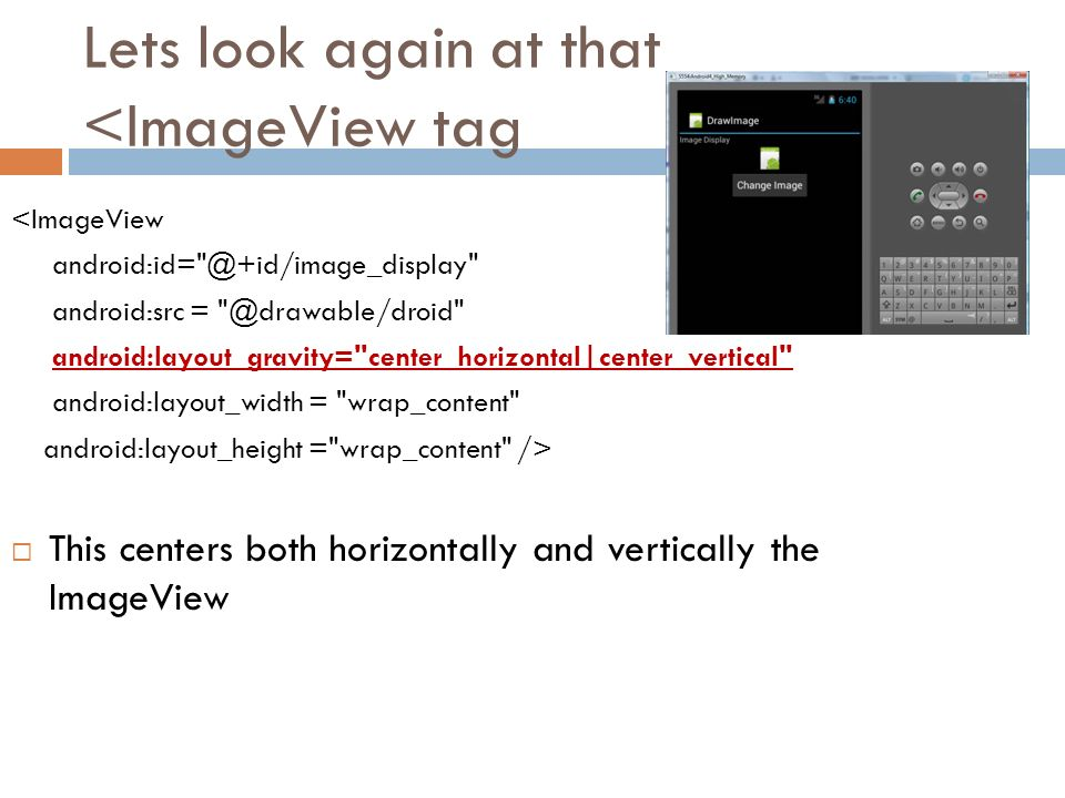 ANDROID – DRAWING IMAGES – SIMPLE EXAMPLE IN INTERFACE AND EVENT