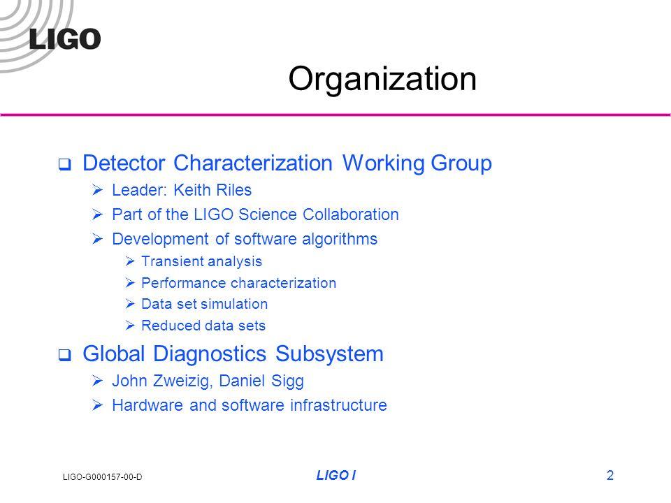 LIGO-G D Global Diagnostics and Detector Characterization 9 th