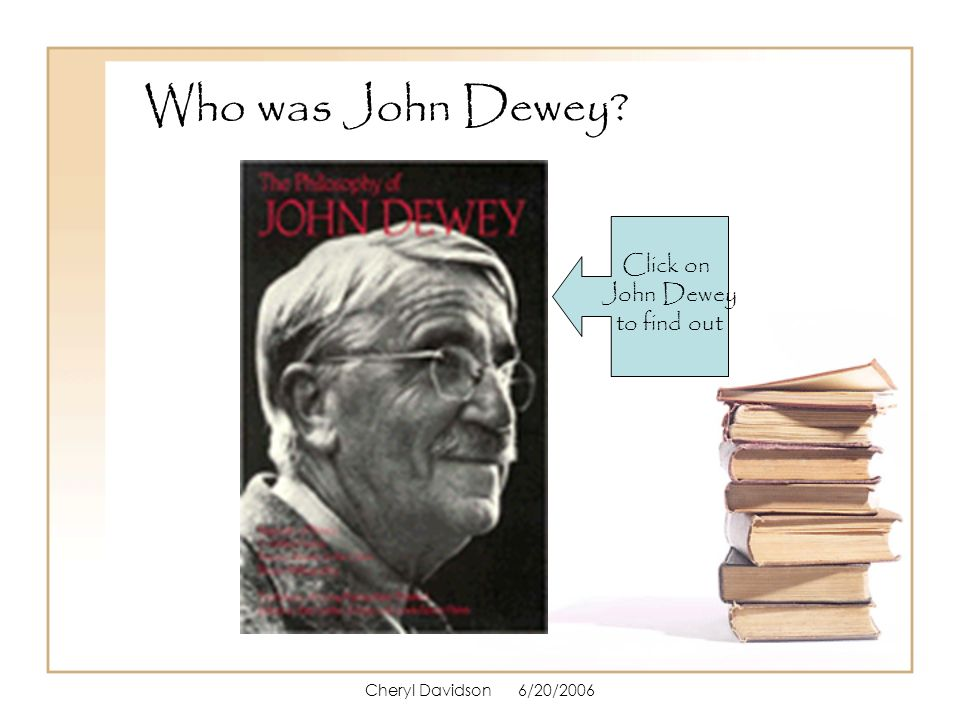who is john dewey October 20, 1959 marked the one-hundredth anniversary of john dewey's birthday this eminent thinker of the progressive movement was the dominant figure in american education.