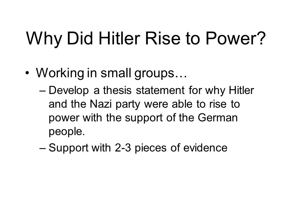 hitlers rise to power thesis statement