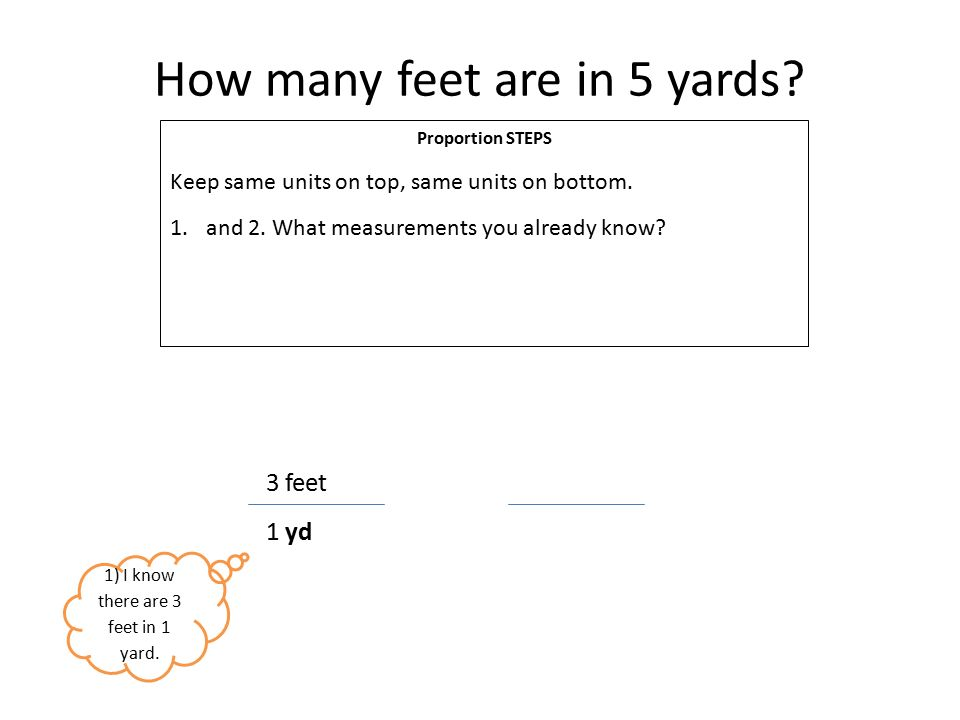 How Many Feet Are In 5 Yards Proportion Steps Keep Same Units On Top