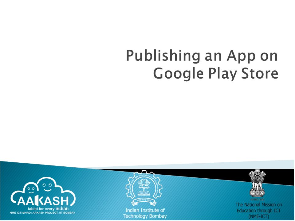 Publishing an App on Google Play Store  Different Ways of
