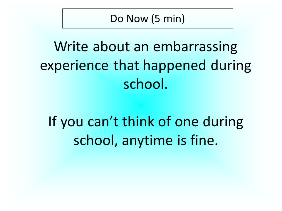 an embarrassing experience