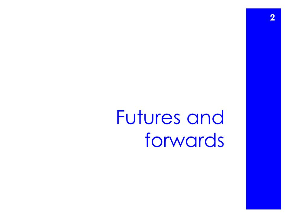 Futures and forwards 2