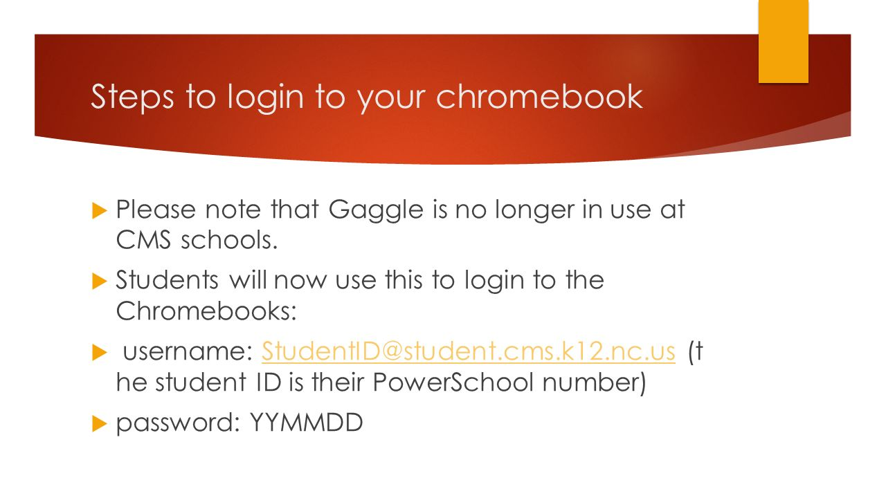 steps to login to your chromebook please note that gaggle is no longer in use