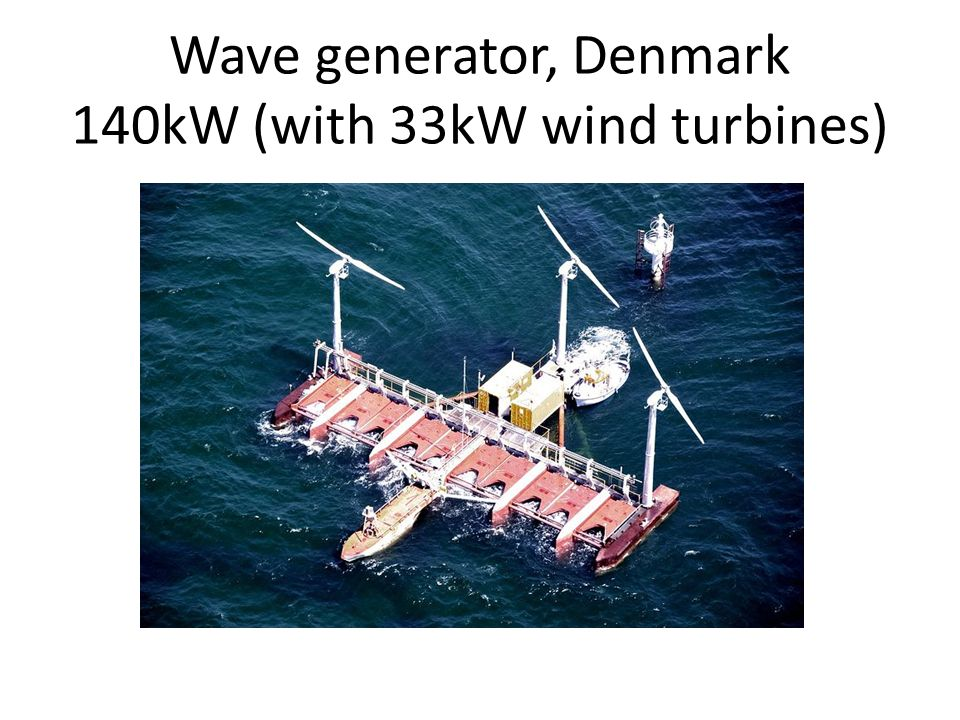 Wave generator, Denmark 140kW (with 33kW wind turbines)