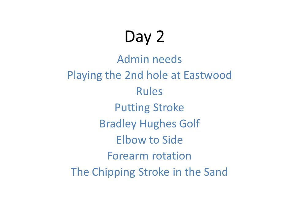 Day 2 Admin Needs Playing The 2nd Hole At Eastwood Rules Putting