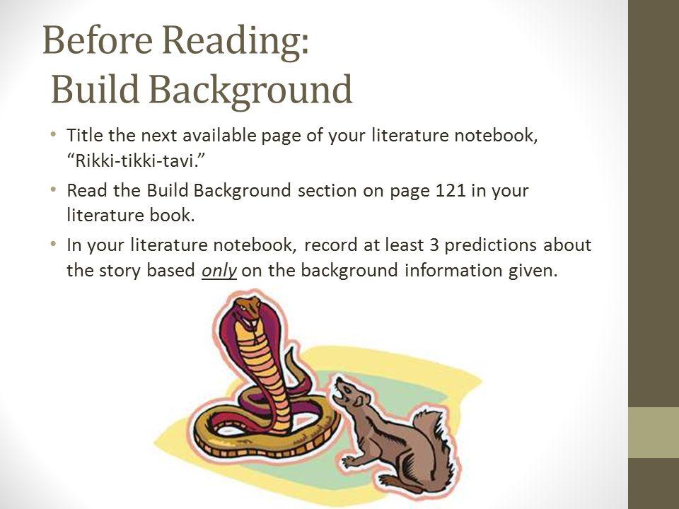 Rikki Tikki Tavi By Rudyard Kipling Before Reading Build