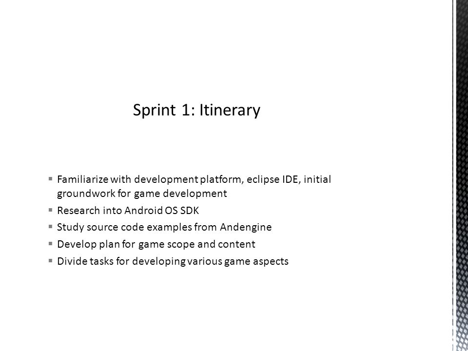 Sprint 1 February 14 th – 28 th   We will be developing a 2d game
