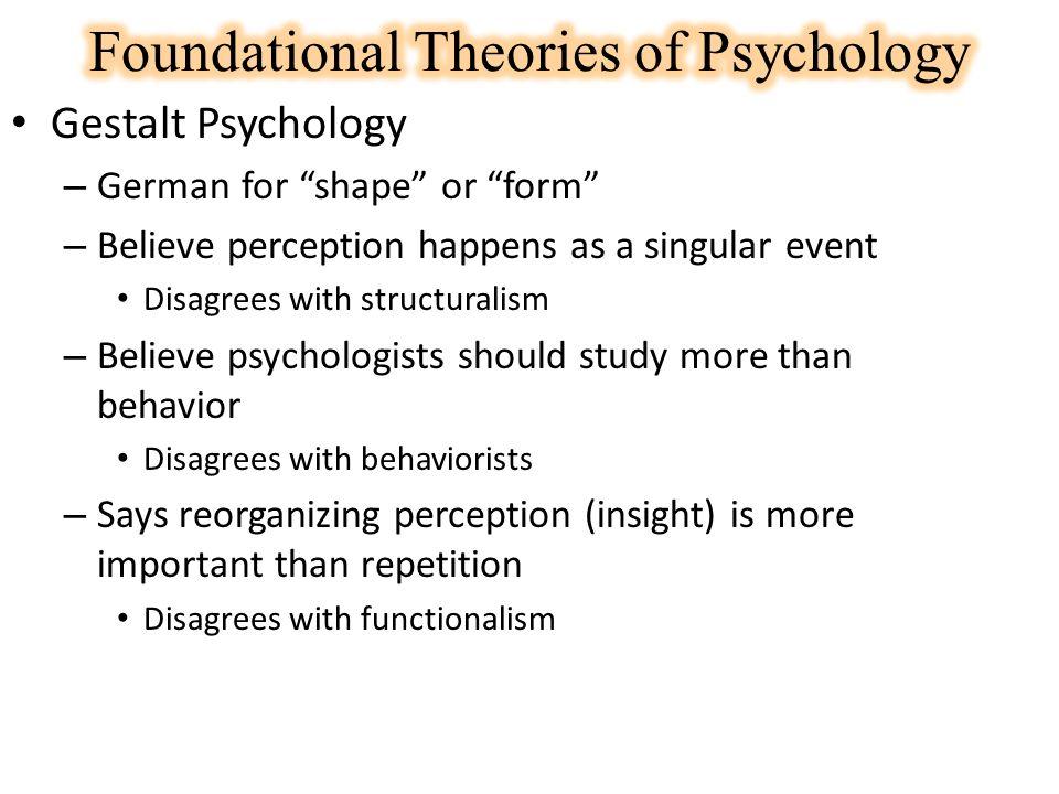 gestalt psychologists believed that