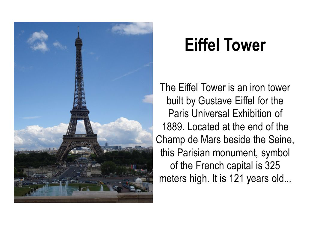 eiffel tower the eiffel tower is an iron tower built by gustave