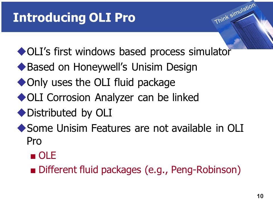 Opening new doors with Chemistry THINK SIMULATION! OLI Pro and OLI