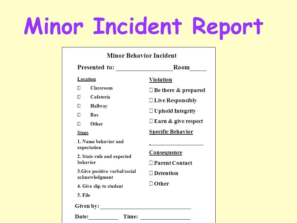 minor incident report minor behavior incident presented to