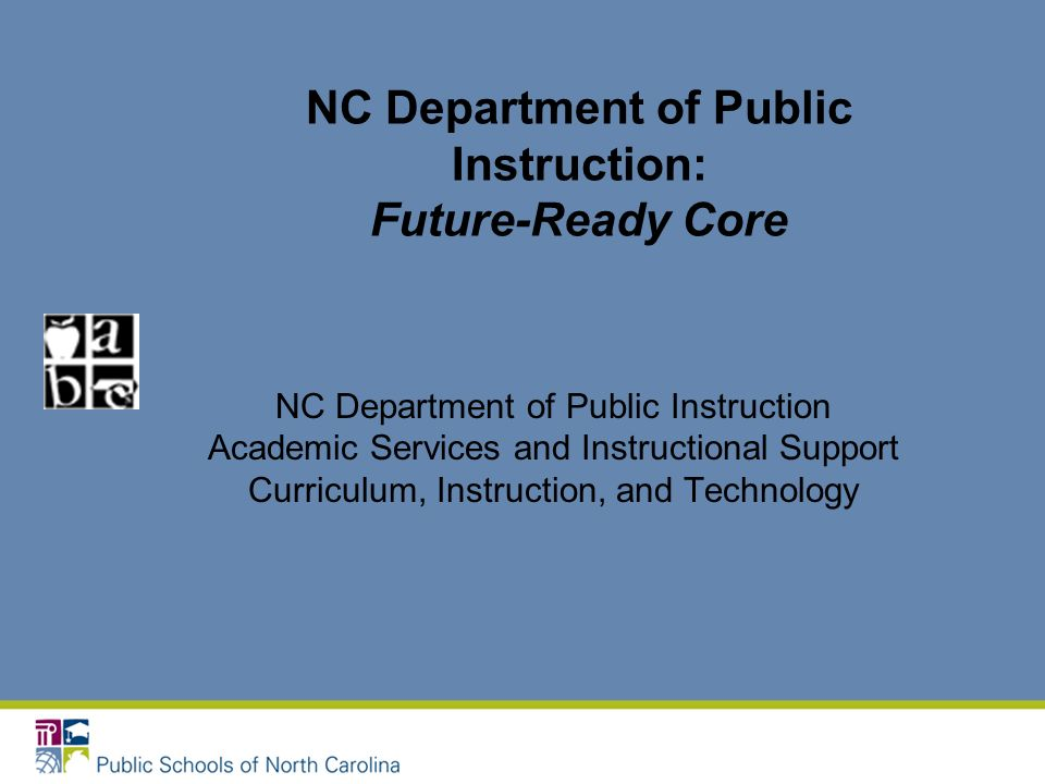 Nc Department Of Public Instruction Future Ready Core Nc Department