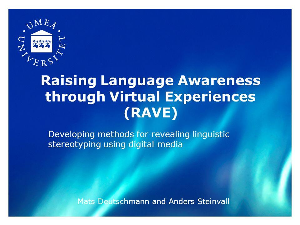 Raising Language Awareness through Virtual Experiences (RAVE