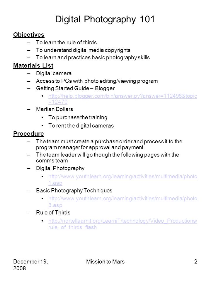 December 19 2008 Mission To Mars2 Digital Photography 101 Objectives Learn The Rule