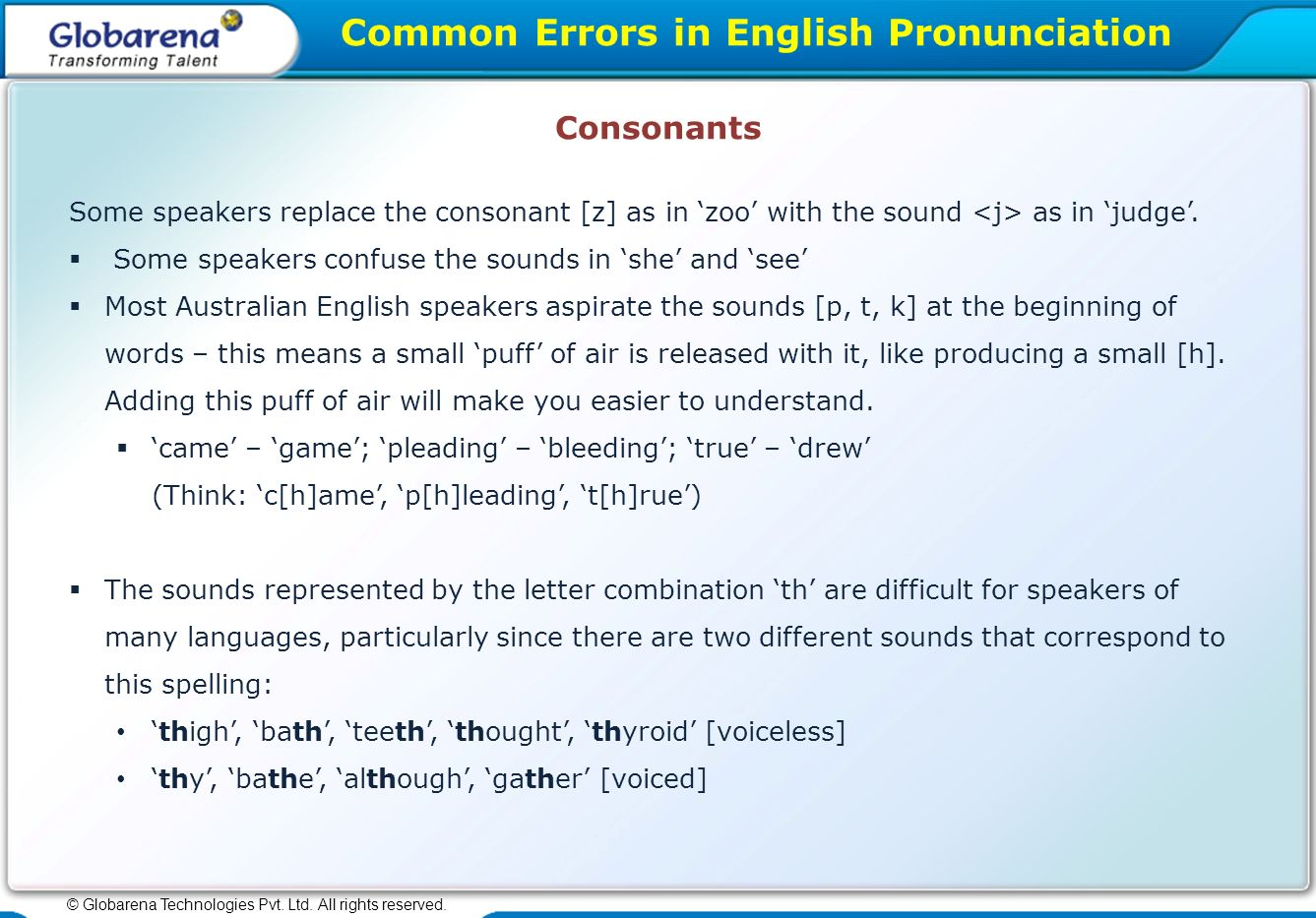 Common Errors In English Pronunciation C Globarena Technologies Pvt Ltd All Rights Reserved Avoid Common Errors In English Pronunciation Know What Ppt Download