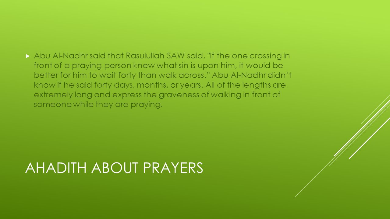 PRAYERS  TIME AND ORDER Fajr: From dawn to sunrise Zuhr