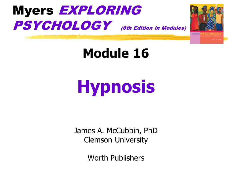 Myers EXPLORING PSYCHOLOGY (6th Edition in Modules) Module