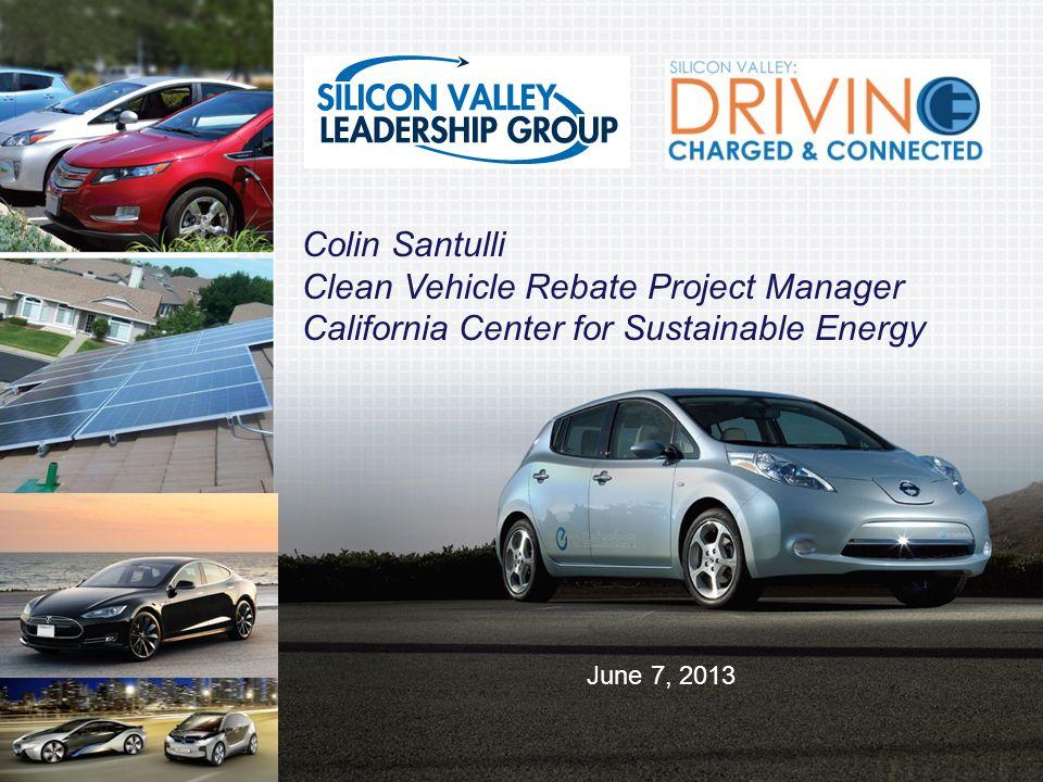Clean Vehicle Rebate >> 1 Colin Santulli Clean Vehicle Rebate Project Manager