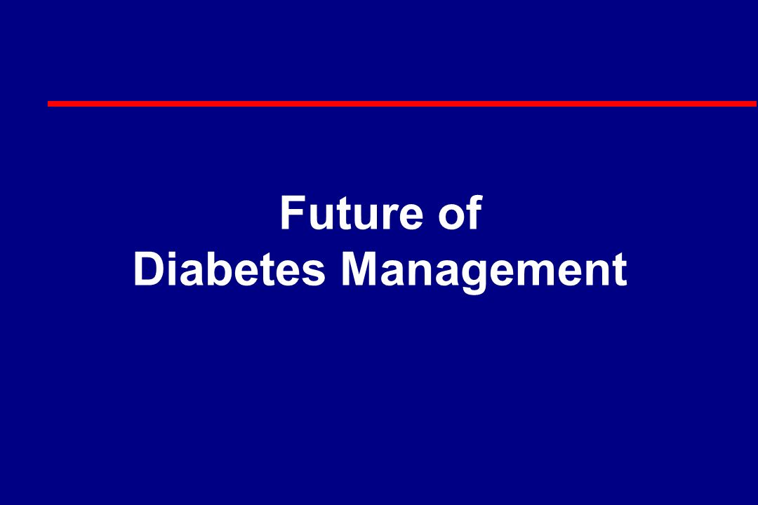 Future of Diabetes Management