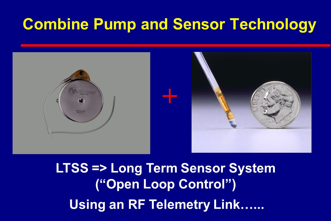 Combine Pump and Sensor Technology + LTSS => Long Term Sensor System ( Open Loop Control ) Using an RF Telemetry Link…...